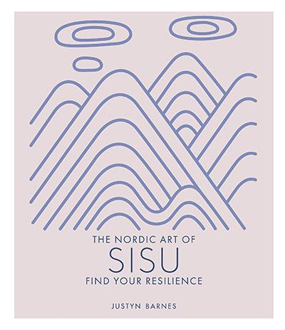 THE NORDIC ART OF SISU