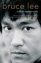 Bruce Lee: A Life