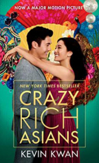 CRAZY RICH ASIANS - MOVIE TIE-IN EDITION