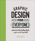 Graphic Design For Everyone