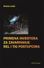 Primena invertora za zavarivanje REL i TIG postupcima