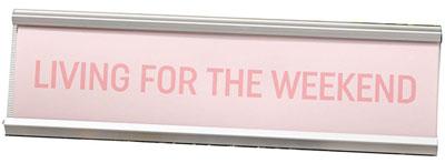 Stona dekoracija - Living For The Weekend Pink