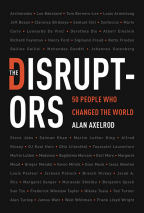 The Disruptors: 50 People Who Changed The World