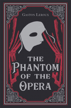 The Phantom Of The Opera (Paper Mill Classics)
