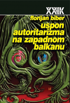 Uspon autoritarizma na Zapadnom Balkanu