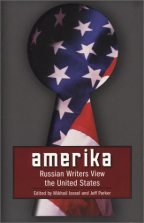 Amerika: Russian Writers View The United State