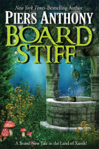 Board Stiff (The Xanth Novels, 38)