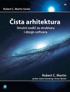Čista arhitektura: Stručni vodič za strukturu i dizajn softvera