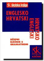 ENGLESKO HRVATSKI HRVATSKO ENGLESKI DŽEPNI RJEČNIK