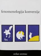 Fenomenologija konverzije : uticaj konverzije na promenu i/ili preobražaj ličnosti