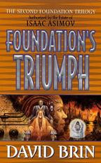 Foundation's Triumph: The Second Foundation Trilogy (Book 3)