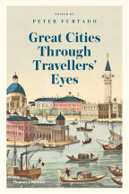 GREAT CITIES THROUGH TRAVELLER'S EYES