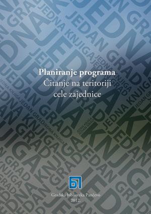 Jedna knjiga jedan grad: planiranje programa čitanje na teritoriji cele zajednice