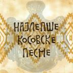 Najlepše Kosovske pesme