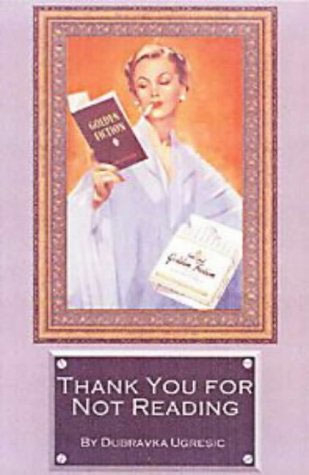 Thank You For Not Reading: Essays On Literary Trivia