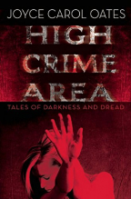 HIGH CRIME AREA: TALES OF DARKNESS AND DREAD