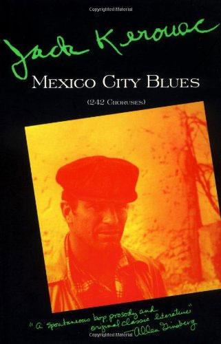 MEXICO CITY BLUES: 242 CHORUSES