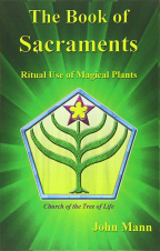 The Book Of Sacraments: Ritual Use Of Magical Plants