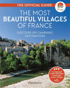 THE MOST BEAUTIFUL VILLAGES OF FRANCE: THE OFFICIAL GUIDE