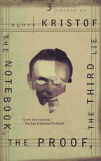 The Notebook; The Proof; The Third Lie (Three Novels)