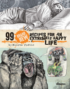 99 BRAND NEW RECIPES FOR AN EXTREMELY HAPPY LIFE