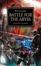 Battle For The Abyss (The Horus Heresy Series, Book 8)