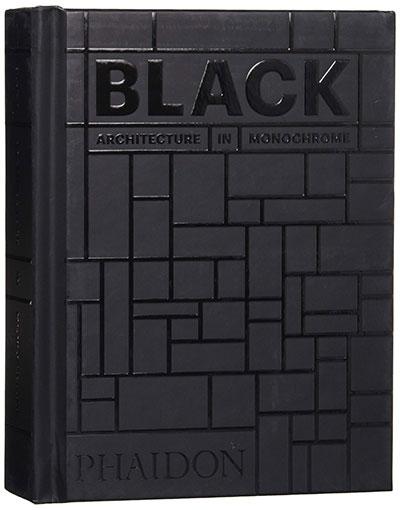 Black: Architecture In Monochrome, Mini Format (Architecture Generale)