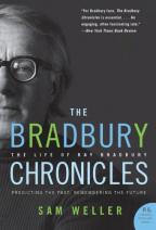 Bradbury Chronicles: The Life Of Ray Bradbury