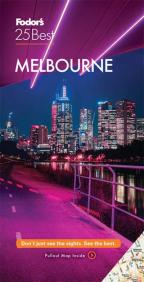 Fodor's 25 Best Melbourne