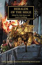 Heralds Of The Siege (The Horus Heresy Series, Book 52)