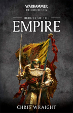 Heroes Of The Empire (Warhammer Chronicles Series)