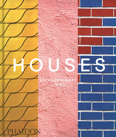 Houses: Extraordinary Living (Architecture Generale)