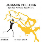 Jackson Pollock Splashed Paint And Wasn't Sorry. (Gb Documentaire)