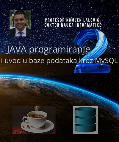 Java programiranje 2 i uvod u baze podataka kroz MySQL