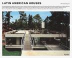 LATIN AMERICAN HOUSES: ANDRADE & MORETTIN, ALEJANDRO ARAVENA, JAVIER ARTADI, FELIPE ASSADI, BARCLAY & CROUSSE, CLUSELLAS & COLLE, GA GRUPO ARQUITECTURA (ARCHITECTURE GENERALE)