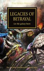 LEGACIES OF BETRAYAL (THE HORUS HERESY SERIES, BOOK 31)
