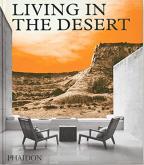 Living In The Desert: Stunning Desert Homes And Houses