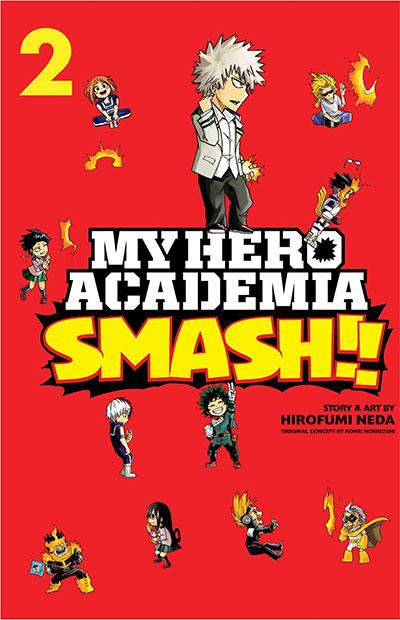 MY HERO ACADEMIA: SMASH!, VOL 2