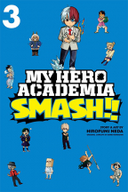 My Hero Academia: Smash!, Vol 3