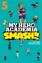 My Hero Academia: Smash!, Vol 5