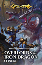 Overlords Of The Iron Dragon (Kharadron Overlords Series, Book 1)