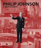 PHILIP JOHNSON: A VISUAL BIOGRAPHY (ARCHITECTURE GENERALE)