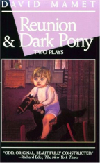 Reunion & Dark Pony (Two Plays)