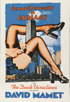 SEXUAL PERVERSITY IN CHICAGO AND THE DUCK VARIATIONS (TWO PLAYS)