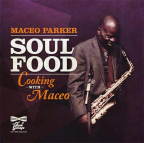 Soul Food: Cooking With Maceo (Vinyl) LP