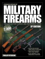 STANDARD CATALOG OF MILITARY FIREARMS: THE COLLECTOR'S PRICE & REFERENCE GUIDE, 9TH EDITION
