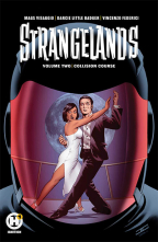 STRANGELANDS: COLLISION COURSE, VOL. 2