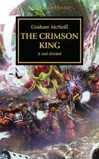 THE CRIMSON KING (THE HORUS HERESY SERIES, BOOK 44)