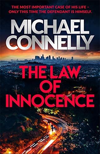 The Law Of Innocence (Mickey Haller Series)
