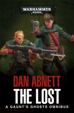 THE LOST (GAUNT'S GHOSTS OMNIBUS SERIES)